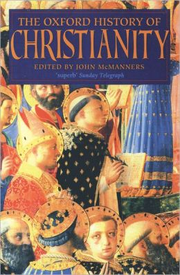 The Oxford History of Christianity