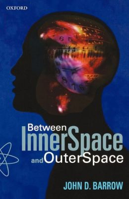 Between Inner Space and Outer Space: Essays on Science, Art and Philosophy