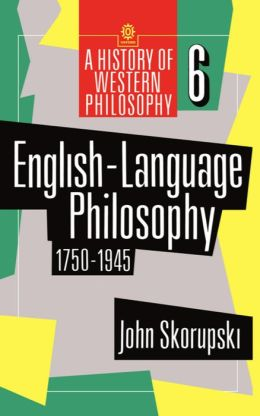 English-Language Philosophy: 1750-1945