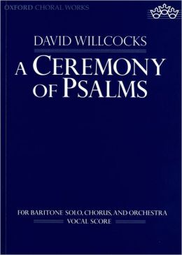 A Ceremony of Psalms: Vocal score