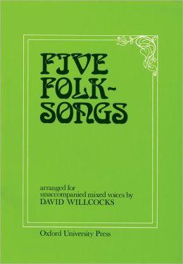 Five Folk Songs: Vocal score