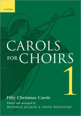 Carols for Choirs 1 : Fifty Christmas Carols