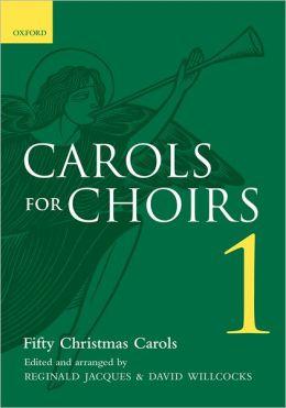 Carols for Choirs 1 : Fifty Christmas Carols