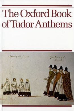 The Oxford Book of Tudor Anthems