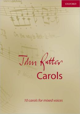 John Rutter Carols: Vocal score