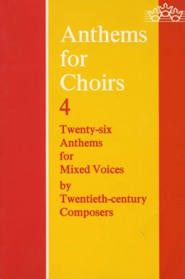 Anthems for Choirs 4: American Edition