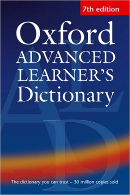 Oxford Advanced Learner's Dictionary (Seventh Edition)