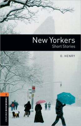 New Yorkers (Oxford Bookworms Series, Level 2)