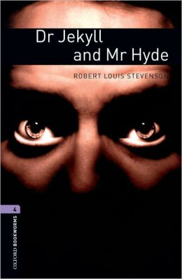 Dr. Jekyll and Mr. Hyde (Oxford Bookworms Series, Level 4)