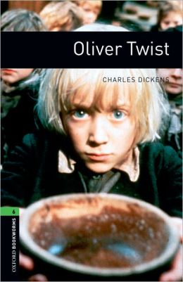 Oliver Twist (Oxford Bookworms Series, Level 6)