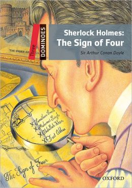 Dominoes, New Edition: Level 3: 1,000-Word Vocabulary Sherlock Holmes: The Sign of Four