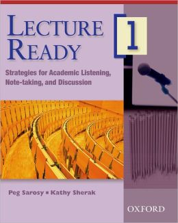 Lecture Ready 1 Student Book: Strategies for Academic Listening, Note-taking, and Discussion