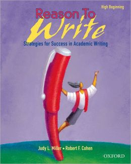 Reason to Write Student Book: High Beginning: Strategies for Success in Academic Writing