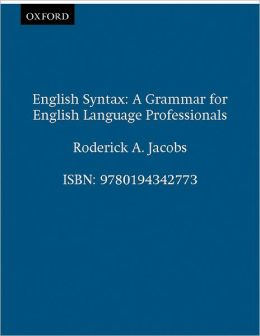 English Syntax: A Grammar for English Language Professionals