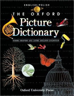 The Oxford Picture Dictionary English/Polish: English-Polish Edition