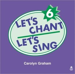 Let's Chant, Let's Sing Audio CD 6: Audio CD 6