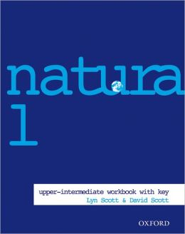 Natural English Upper-Intermediate Workbook (with Key)