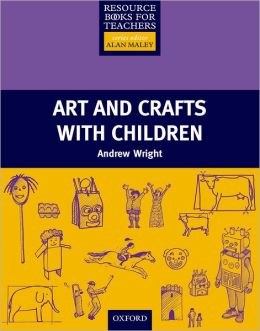 Art and Crafts with Children