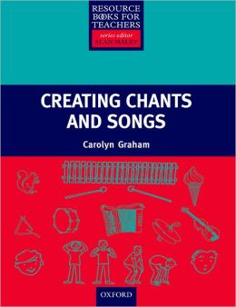 Creating Songs & Chants