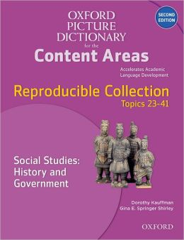Oxford Picture Dictionary for the Content Areas Reproducible: Social Studies History & Government