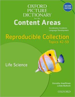 Oxford Picture Dictionary for the Content Areas Reproducible: Life Science