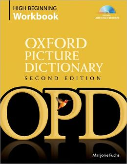 Oxford Picture Dictionary High Beginning Workbook: Vocabulary reinforcement activity book with 4 audio CDs