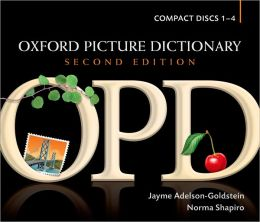 Oxford Picture Dictionary Dictionary Audio CDs (4): English pronunciation of OPD's target vocabulary