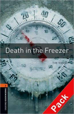Oxford Bookworms Library: Death in the Freezer Audio Pack: Level 2: 700-Word Vocabulary