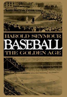 Baseball: The Golden Age