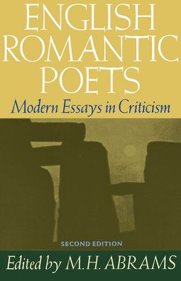 English Romantic Poets: Modern Essays in Criticism