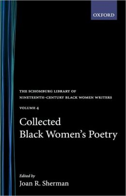 Collected Black Women's Poetry, Volume 4