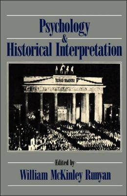 Psychology and Historical Interpretation