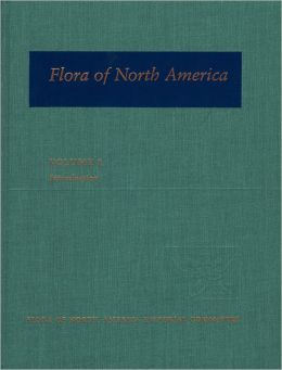 Flora of North America: North of Mexico Volume 1: Introduction
