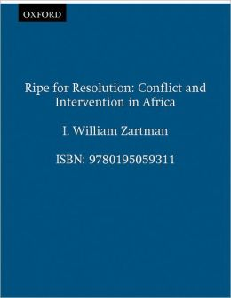 Ripe for Resolution: Conflict and Intervention in Africa