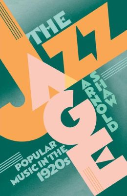 The Jazz Age: Popular Music in the 1920s