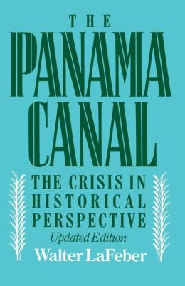 Panama Canal: The Crisis in Historical Perspective