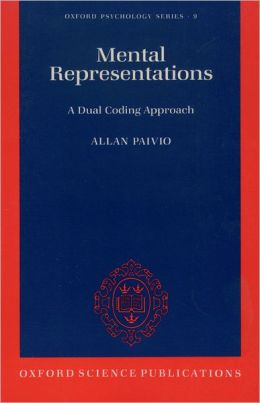 Mental Representations: A Dual Coding Approach