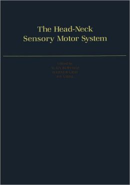 The Head-Neck Sensory Motor System