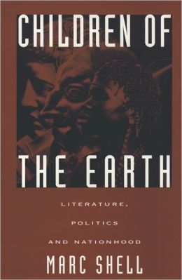 Children of the Earth: Literature, Politics, and Nationhood