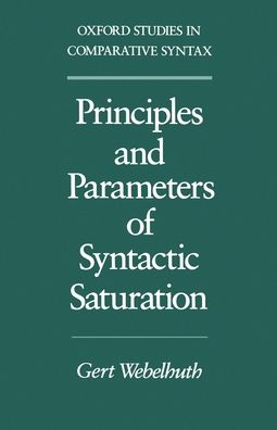 Principles and Parameters of Syntactic Saturation