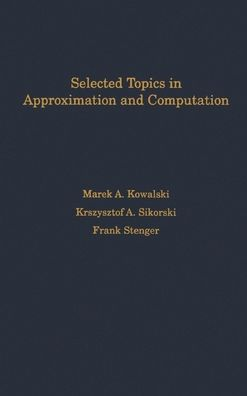 Selected Topics in Approximation and Computation