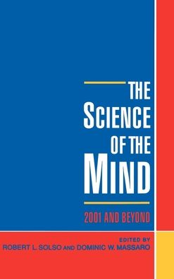 The Science of the Mind: 2001 and Beyond
