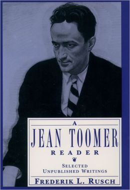 A Jean Toomer Reader: Selected and Unpublished Writings