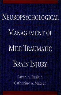 Neuropsychological Management of Mild Traumatic Brain Injury