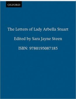 The Letters of Lady Arabella Stuart