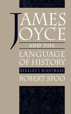 James Joyce and the Language of History: Dedalus's Nightmare