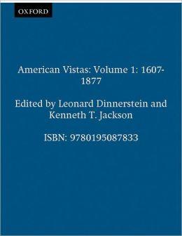 American Vistas: Volume 1: 1607-1877
