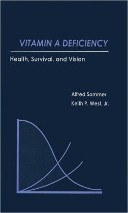 Vitamin A Deficiency: Health, Survival, and Vision