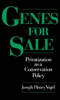 Genes for Sale: Privatization as a Conservation Policy