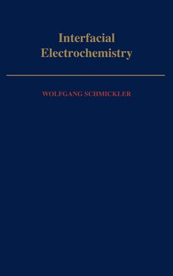 Interfacial Electrochemistry (Monographs on Physics and Chemistry Series)